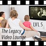 LVL5-Art-150x15The Legacy Video Lounge, Episode 5